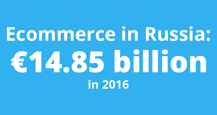 Ecommerce in Russia was worth €14.85 billion in 2016