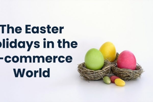 The Easter Holidays in the E-commerce World